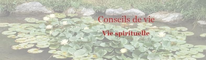 Conseils vie Vie spirituelle