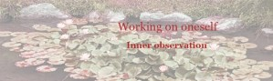 GB-Working on oneself Inner observation