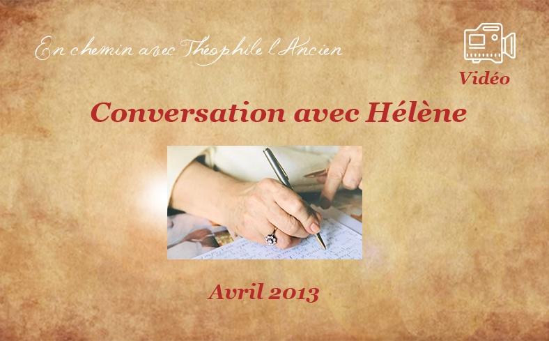 Conversation avec Hélène, avril 2013