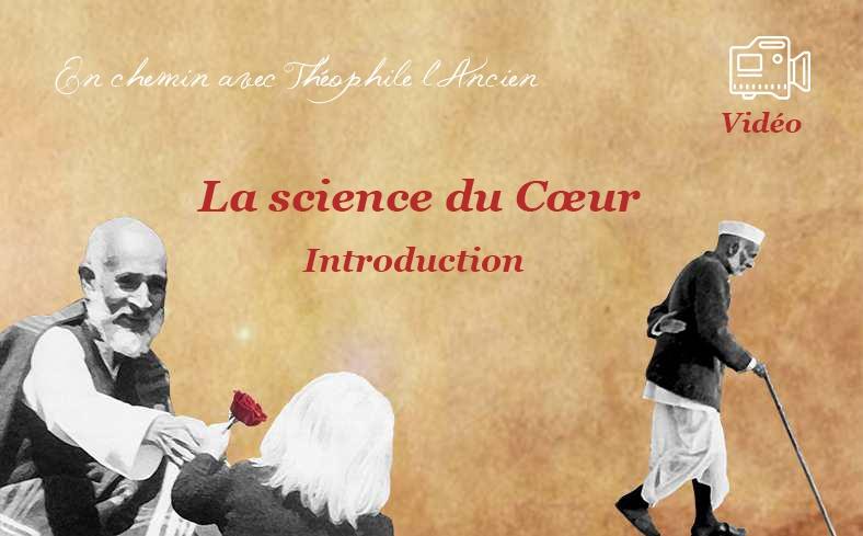 La science du Cœur, introduction