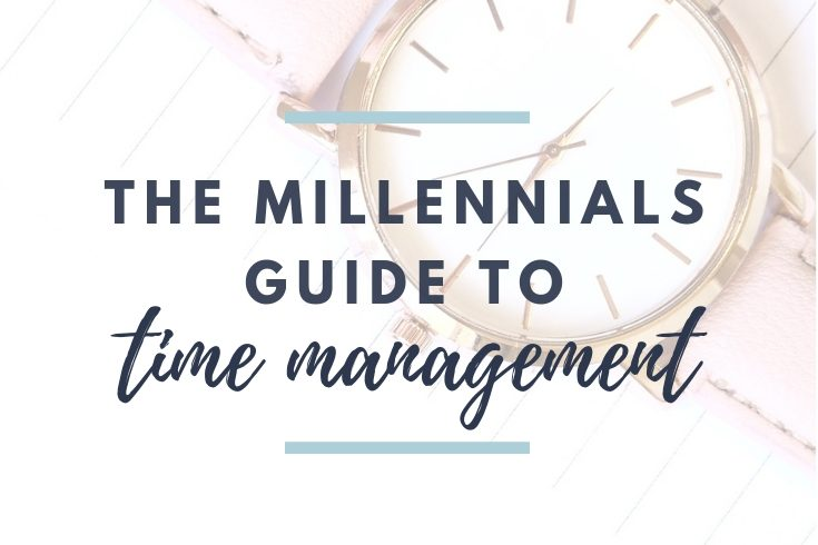 Time Management for Millennials