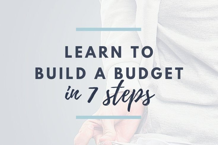 Build A Budget in 7 Simple Steps