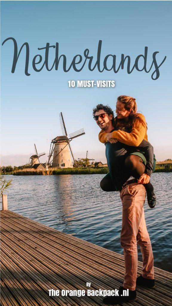 10 must-visits Netherlands Europe