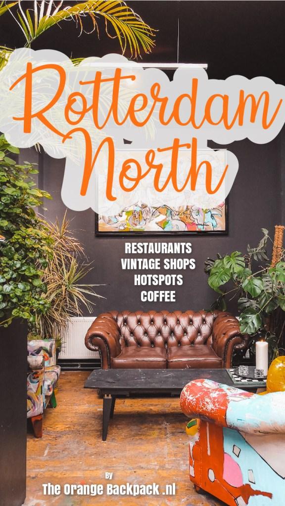 Tips Rotterdam North hotspots hidden gem