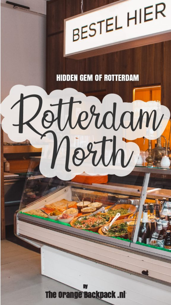 Tips Rotterdam North hotspots hidden gem