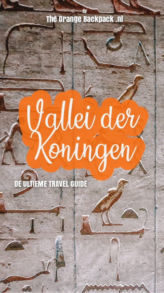 Vallei der Koningen reisgids Egypte The Orange Backpack