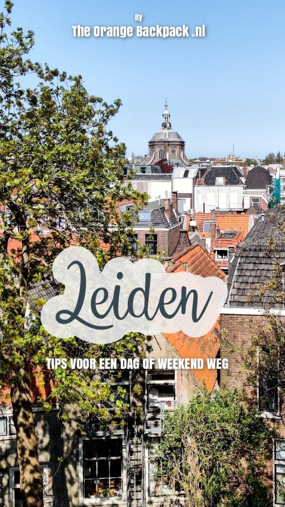 Stedentrip weekend Leiden