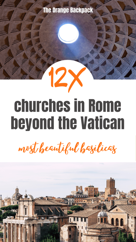 Rome beyond the Vatican | best churches and basilicas in Rome