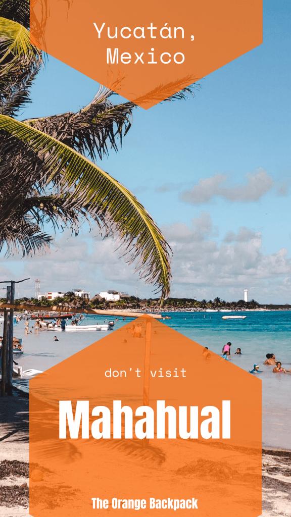 don't visit Mahahual in Yucatan Mexico
