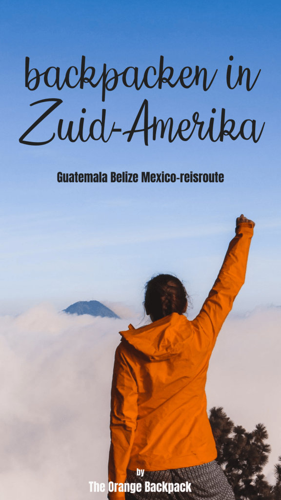 Mexico Belize Guatemala backpacken reisroute Midden-Amerika