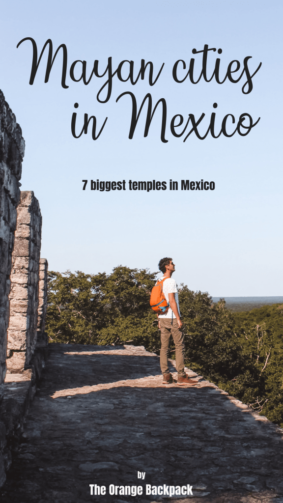 largest Mayan temples Mexico with map