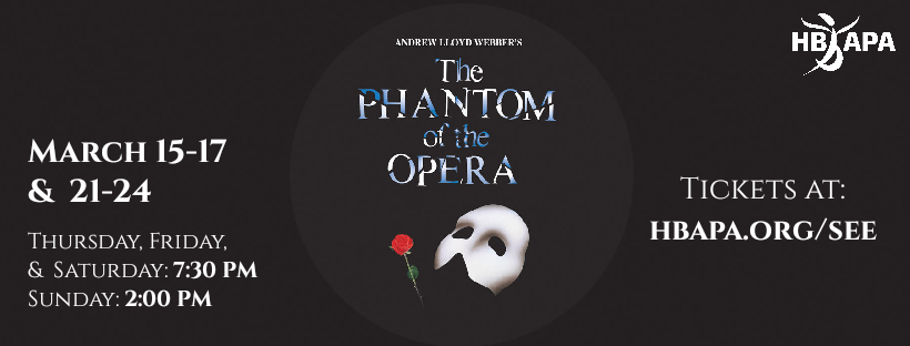 The Phantom of the Opera @ Huntington Beach Academy for the Performing Arts - Review