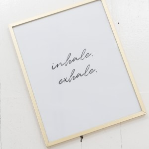 inhale exhale print in gold frame