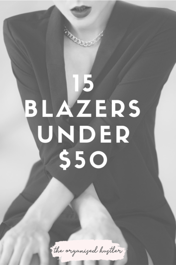 The Organised Hustlers 15 picks of ASOS blazers under $50