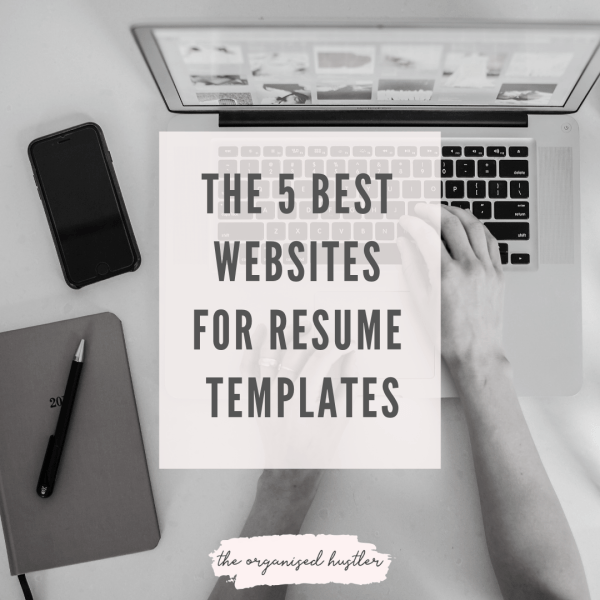the 5 best websites for resume templates