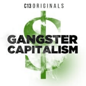 Gangster Capitalism