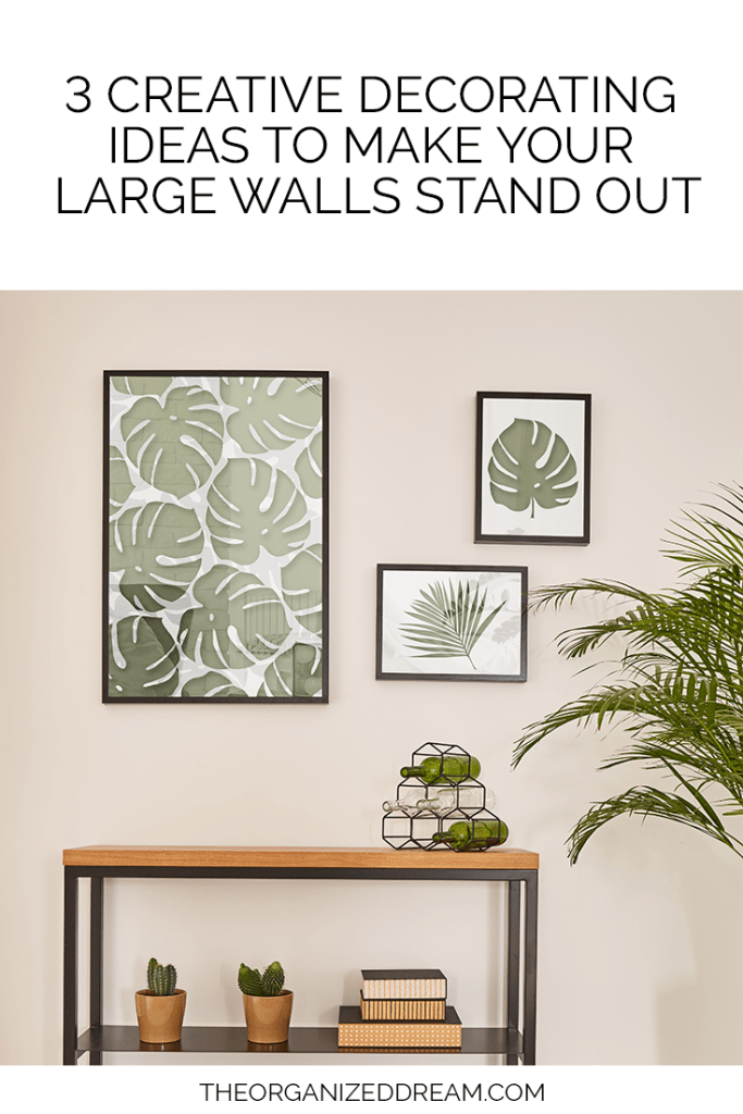 3 Creative Decorating Ideas to Make Your Large Walls Stand Out