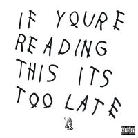 Stream Drake's 'If You're Reading This It's Too Late' Album for Free