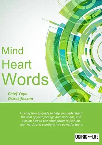 Mind, Heart, Words - Chief Yuya - The Orisha