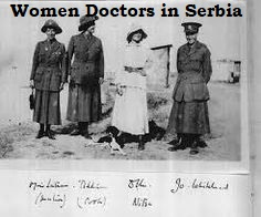women doctors serving in Serbia 1915 - 17
