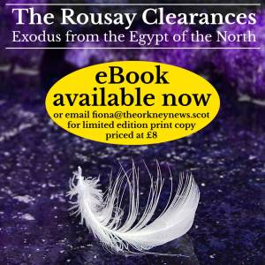 The Rousay Clearances - Exodus from the Egypt of the North