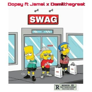 new concept 4a2c5 70def FRESH MUSIC  SWAG – DOPEY FT. JAMAL   DAMILTHEGREAT