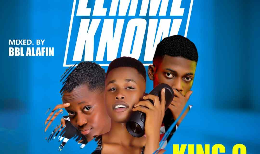[OSMA 2019] King C ft Ayox & Betlizz – Lemme know
