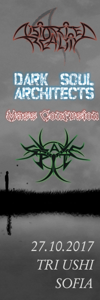 Distorted Reality, Mass Confusion, Dark Soul Architects & Slave Pit