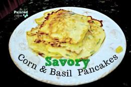 SAVORY corn& basil pancakes