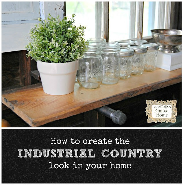 http://www.thepaintedhome.com/2015/07/how-to-create-industrial-country-look.html