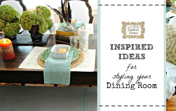 Inspired Ideas for styling your dining room