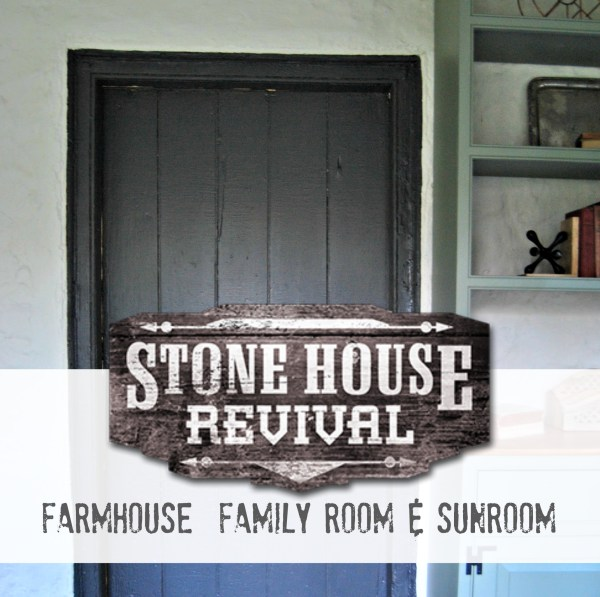 Stone House Revival Family Room and Sunroom