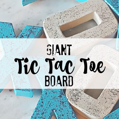 DIY Giant Tic Tac Toe Board