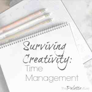 Surviving Creativity: Do Less in More Time
