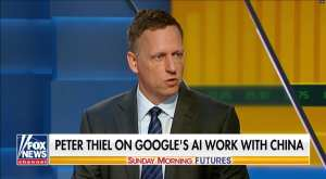 WATCH: Thiel warns of Google's AI sharing with Chinese military