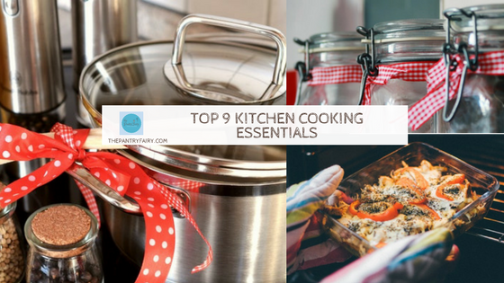 9 Kitchen Cooking Essentials