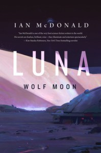 Luna: Wolf Moon by ian mcdonald front cover