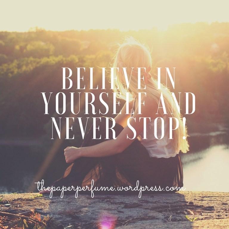 Credere in sè stessi e non smettere mai! ENG