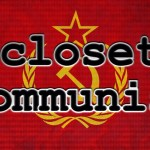 Episode 100 – Closet Communist