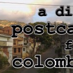 Episode 112 – A Dirty Postcard from Colombia