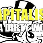Capitalism: A dirty word for freedom