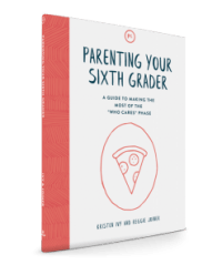 Parenting Your Sixth Grader