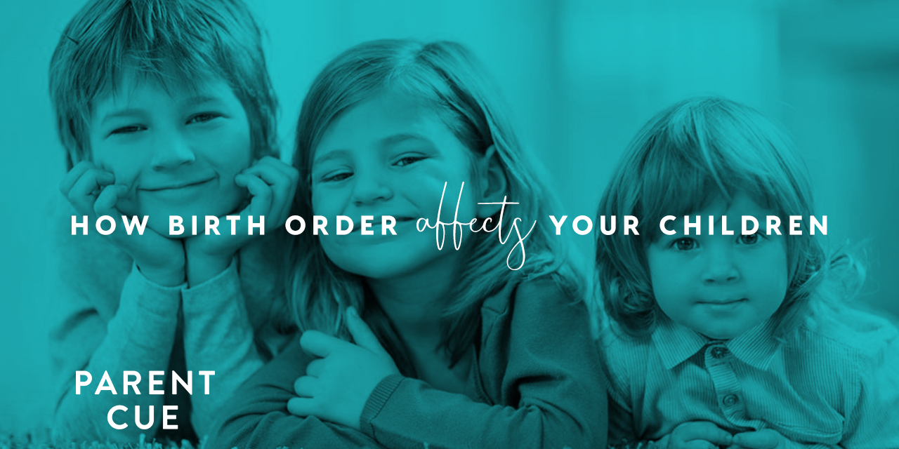 How Birth Order Affects Your Children