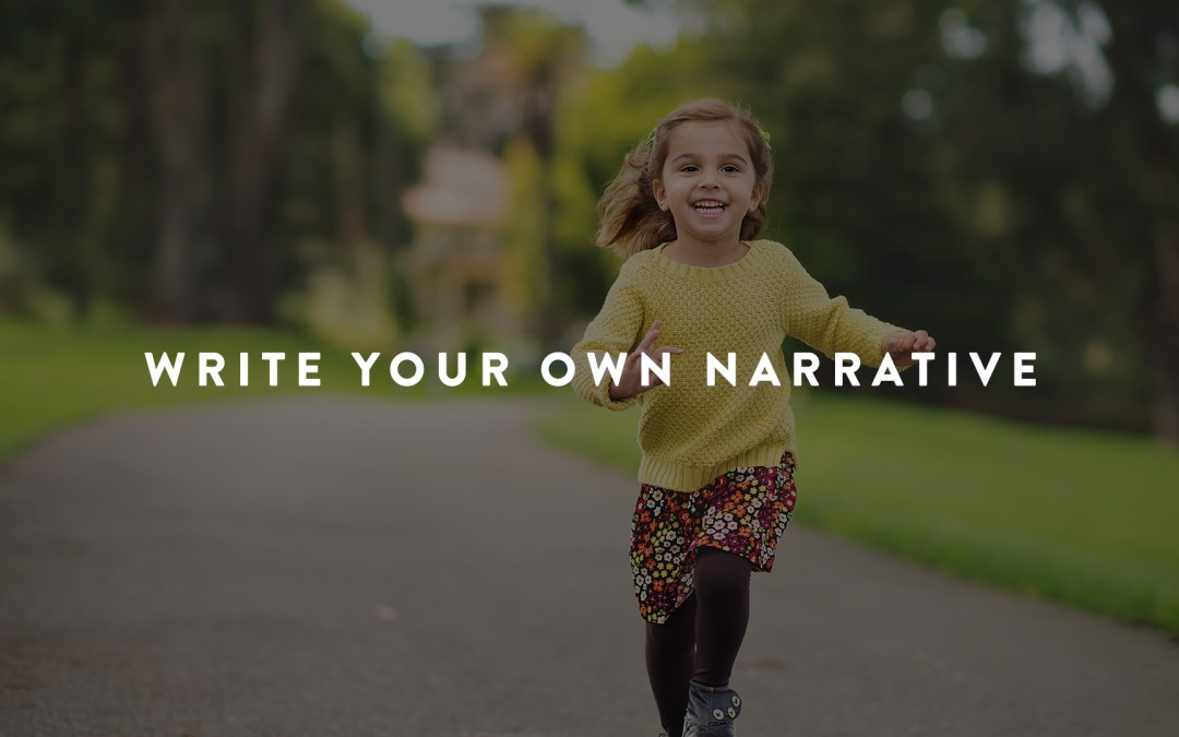 Write Your Own Narrative