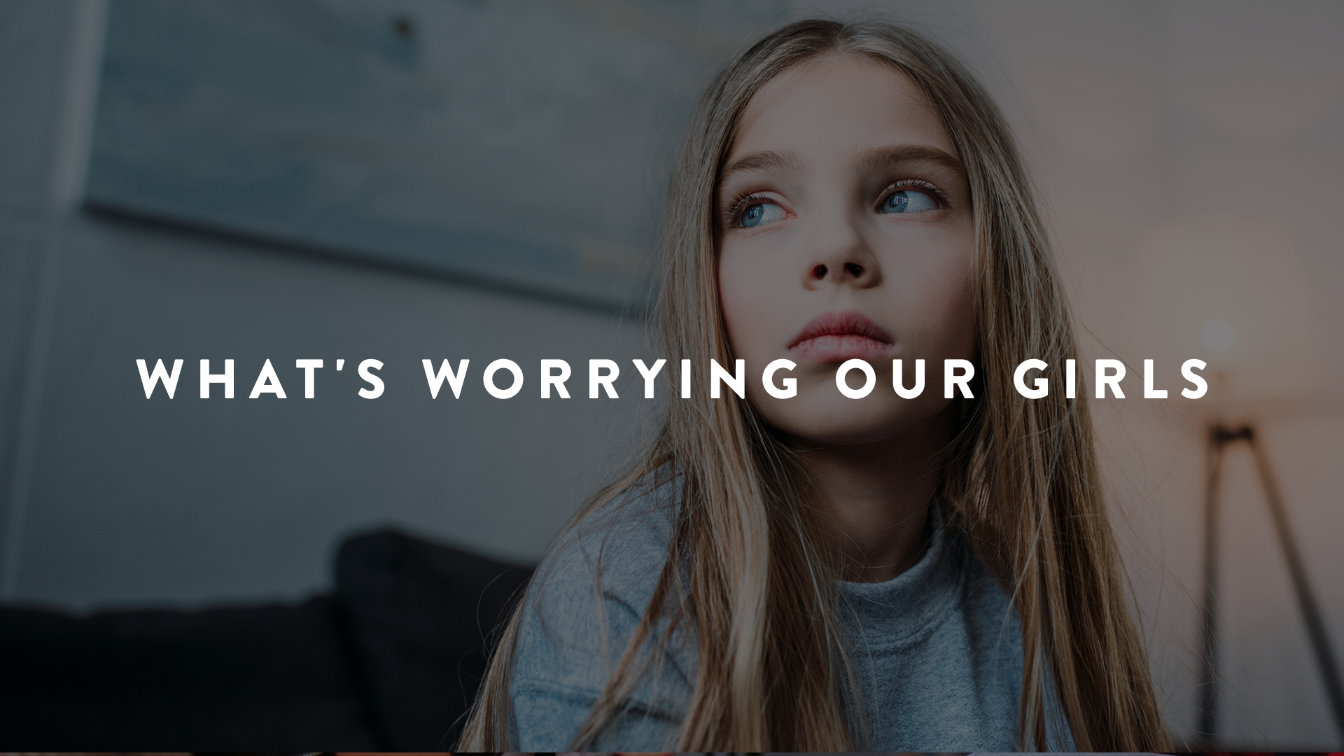 Raising Worry Free girls
