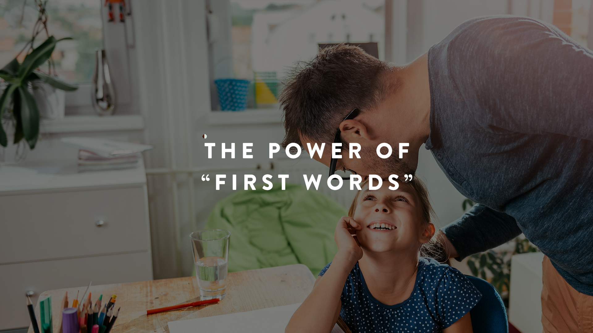 """The Power of """"First Words"""" 