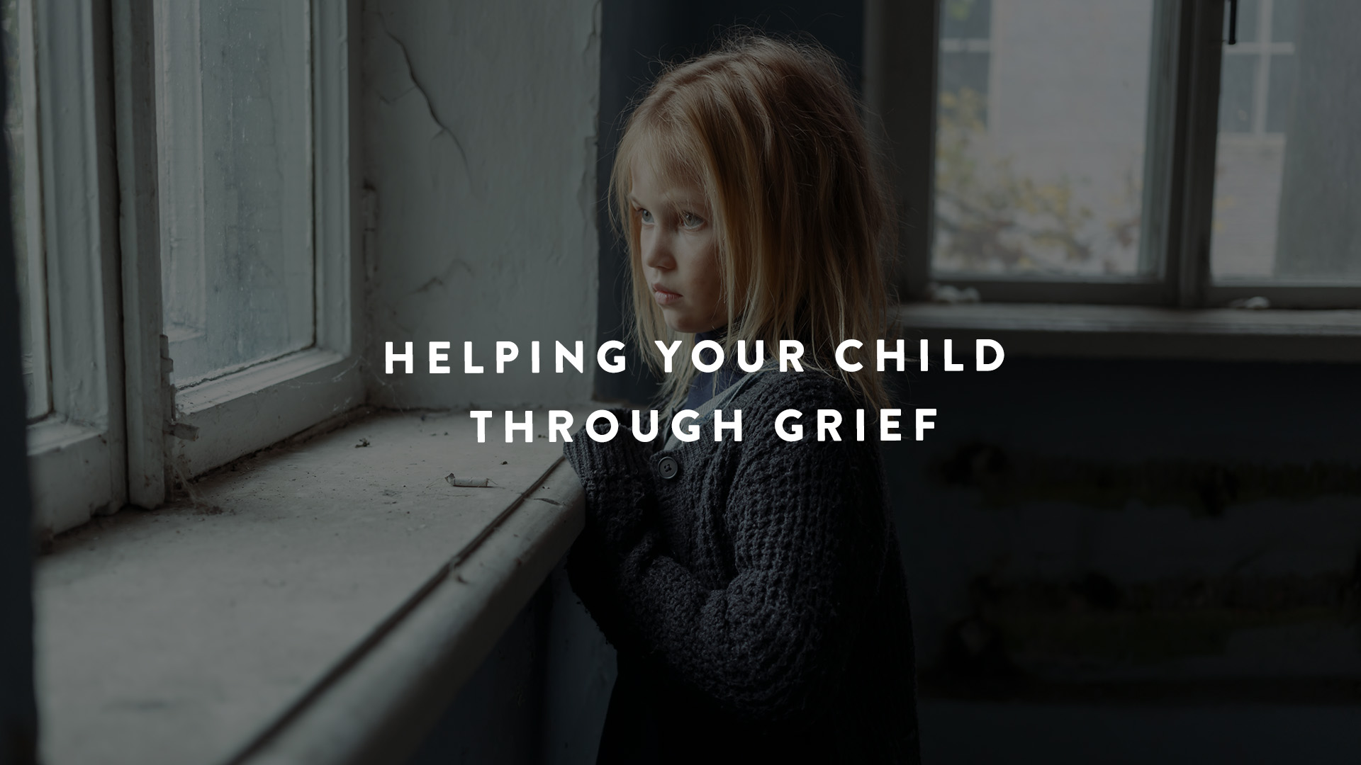 Helping child through grief