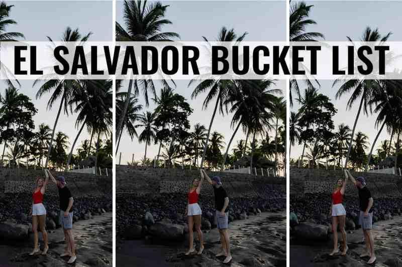 el salvador bucket list