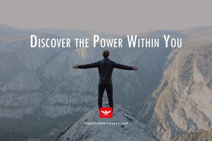 Discover the Power Within You