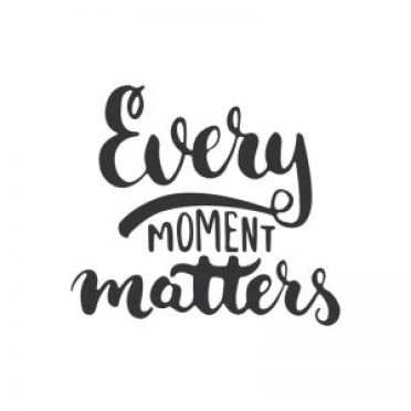 every moment matters Copyright: Tumana